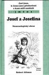 Jací jsou, k čemu jsou předurčeni a kam míří nositelé jména Josef a Josefína