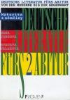 Deutsche Literatur fürs Abitur 2