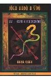 Jóga hadů a šípů