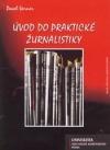 Úvod do praktické žurnalistiky