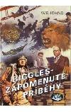 Biggles - Zapomenuté příběhy