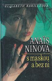 Anaïs Ninová s maskou a bez ní