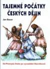 Tajemné počátky českých dějin aneb Kde jsme se tady vzali II