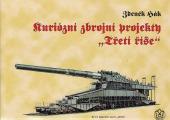 Kuriózní zbrojní projekty Třetí říše