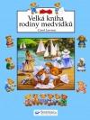 Velká kniha rodiny medvídků