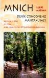 Mnich. Deník ctihodného Mantakusaly
