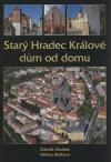 Starý Hradec Králové dům od domu