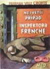 Největší případ inspektora Frenche