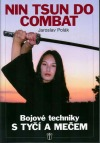 Bojové techniky s tyčí a mečem