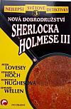 Nová dobrodružství Sherlocka Holmese III