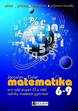 Matematika 6-9 - pro vyšší stupeň ZŠ a nižší ročníky víceletých gymnázíí obálka knihy