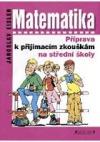 Matematika - příprava k příjímacím zkouškám na střední školy