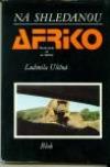 Na shledanou Afriko