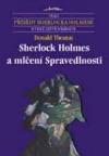 Sherlock Holmes a mlčení Spravedlnosti