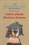 Utajené případy Sherlocka Holmese