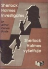 Sherlock Holmes vyšetřuje / Sherlock Holmes Investigates
