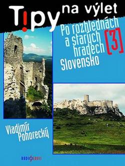 Po rozhlednách a starých hradech 3 obálka knihy