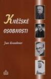 Kněžské osobnosti - Medailony kněží Arcidiecéze olomoucké ve 20. století obálka knihy