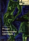Prípad kameramana Ortena