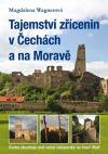 Tajemství zřícenin v Čechách a na Moravě