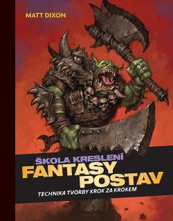 Škola kreslení fantasy postav (technika tvorby krok za krokem) obálka knihy