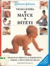 Velká kniha o matce a dítěti obálka knihy