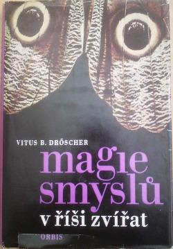 Magie smyslů  v říši zvířat obálka knihy