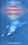 Tanec amazonských delfínů