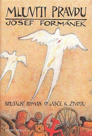 Kniha Mluviti pravdu (Josef Formánek)