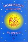 Horoskopy na celý rok 2005 - Blíženci