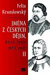 Jména z českých dějin, která byste měli znát II.