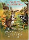 Učíme se poznávat zvířátka v lese