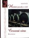 Hledání pravdy o víně - Červená vína obálka knihy