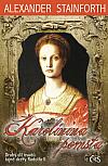 Karolínina pomsta (II. díl osudů tajné dcery Rudolfa II.)