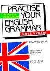 Practise Your English Grammar