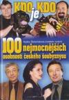 Kdo je kdo 100 nejmocnějších osobností českého šoubyznysu