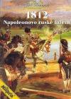 1812 - Napoleonovo ruské tažení