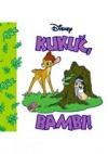 Kukuč, Bambi!