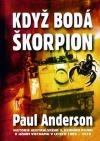 Když bodá škorpion