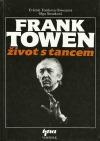 Frank Towen: život s tancem