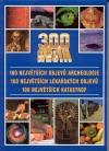 300 nej  100 největších objevů archeologie, 100 největších lékařských objevů, 100 největších katastrof obálka knihy