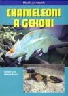 Chameleoni a gekoni