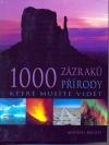 1000 zázraků přírody, které musíte vidět