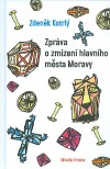 Zpráva o zmizení hlavního města Moravy