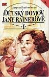 Dětský domov Jany Rajnerové I
