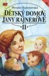 Dětský domov Jany Rajnerové II