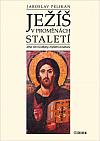 Ježíš v proměnách staletí