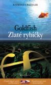 Zlaté rybičky / Goldfish