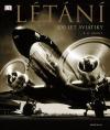 Létání – 100 let aviatiky