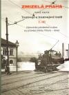 Tramvaje a tramvajové tratě, 3. díl - Historická předměstí a obce na pravém břehu - sever
